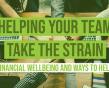 Helping your Team to Take the Strain Financial Wellbeing and Ways to Help